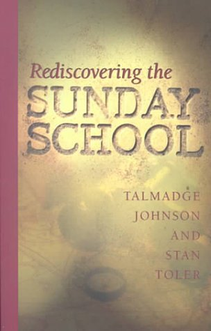 9780834118690: Rediscovering the Sunday School