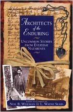 9780834118973: Uncommon Stories from Everyday Nazarenes (Architects of the Enduring)
