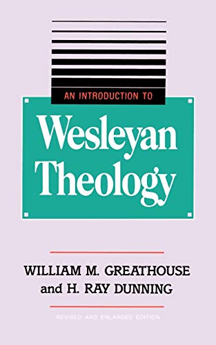 9780834119994: An Introduction to Wesleyan Theology