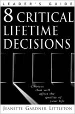 9780834120273: 8 Critical Lifetime Decisions: Choices That Will Affect the Quality of Your Life