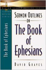 9780834120365: Sermon Outlines on the Book of Ephesians (Beacon Sermon Outlines)