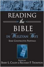 9780834120488: Reading the Bible in Wesleyan Ways: Some Constructive Proposals