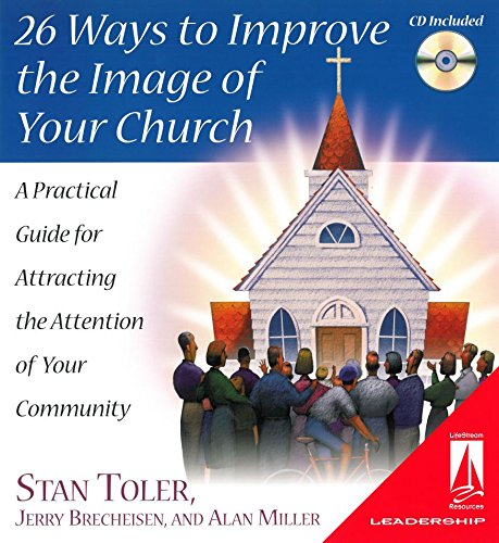 26 Ways to Improve the Image of Your Church: Toler/Brecheisen/Miller