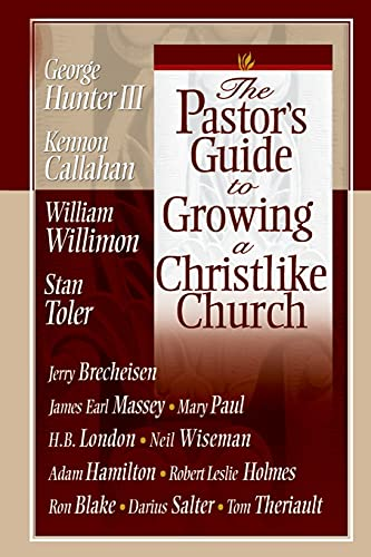 The Pastor's Guide to Growing a Christlike: Stan Toler, Jr.