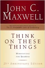 9780834121508: Think on These Things: Meditations for Leaders; 25th Anniversary Edition