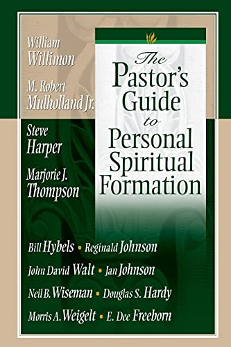 The Pastor's Guide to Personal Spiritual Formation: Neil B. Wiseman,