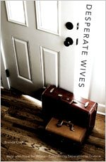 9780834122383: Desperate Wives: Help and Hope for Women Considering Separation or Divorce