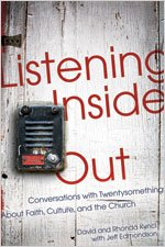 9780834123694: Listening Inside Out: Conversations with Twentysomethings About Faith, Culture, and the Church
