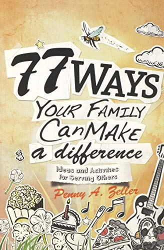 9780834123700: 77 Ways Your Family Can Make a Difference: Ideas and Activities for Serving Others