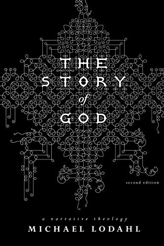 9780834123939: The Story of God: A Narrative Theology
