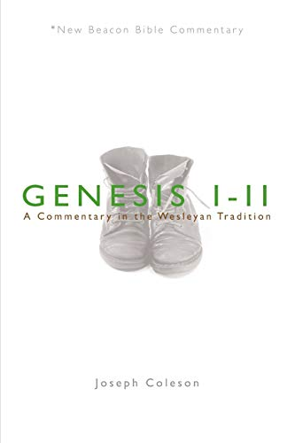 9780834124035: NBBC, Genesis 1-11: A Commentary in the Wesleyan Tradition (New Beacon Bible Commentary)