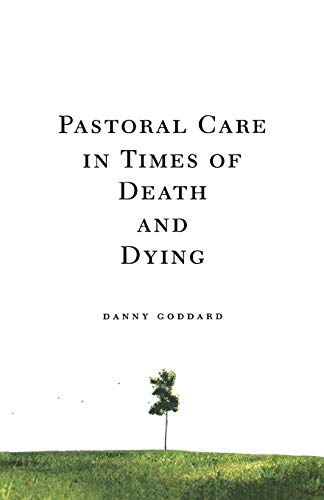9780834124363: Pastoral Care in Times of Death and Dying