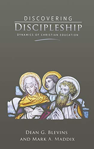 9780834124967: Discovering Discipleship: Dynamics of Christian Education