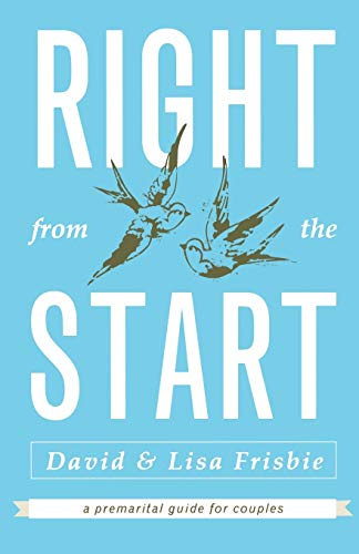 9780834126046: Right from the Start: A Premarital Guide for Couples