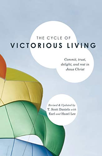 9780834126107: The Cycle of Victorious Living: Commit, trust, delight, and rest in Jesus Christ
