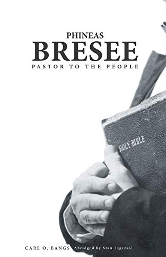 9780834130050: Phineas Bresee: Pastor to the People