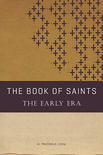 9780834130067: The Book of Saints: The Early Era