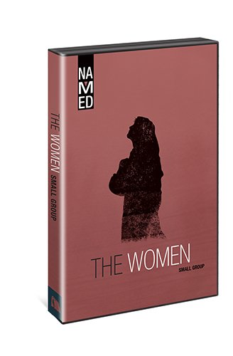 Named: The Women: Small Group (Named: God's Story Finds Its Place in You): Beacon Hill Press