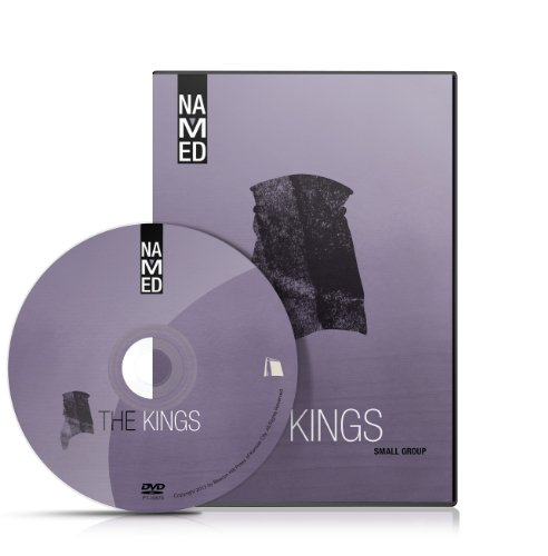 9780834132306: Named: The Kings: Small Group (Named: God's Story Finds Its Place in You)