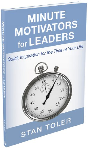 9780834132849: Minute Motivators for Leaders: Quick Inspiration for the Time of Your Life