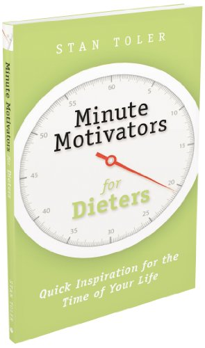 Minute Motivators for Dieters: Toler, Stan