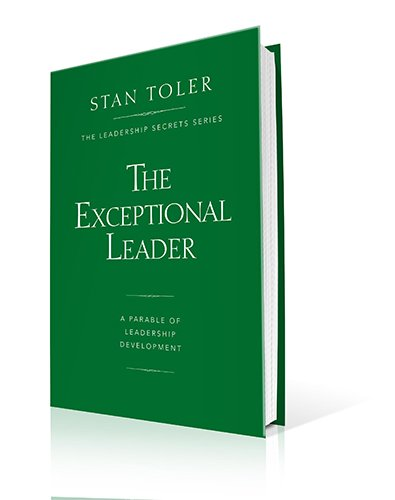 9780834133785: The Exceptional Leader: A Parable of Leadership Development (Leadership Secrets)