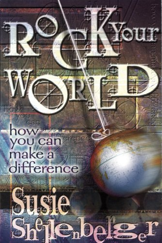 9780834150010: Rock Your World: How You Can Make a Difference