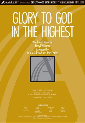Glory to God in the Highest (0834170558) by Tom Fettke; Camp Kirkland