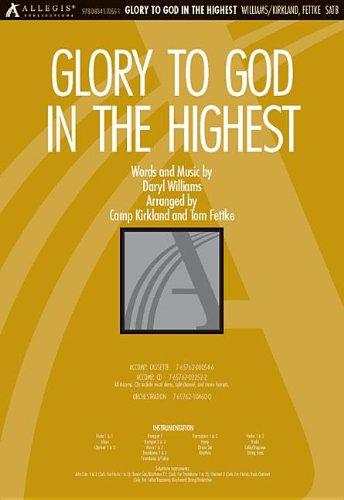 Glory to God in the Highest (9780834170551) by Tom Fettke; Camp Kirkland