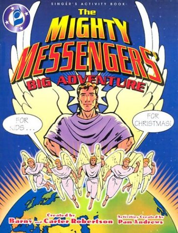 9780834171084: The Mighty Messengers' Big Adventure: For Kids...For Christmas!