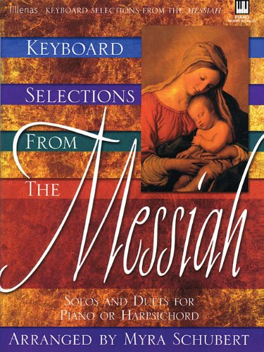 9780834171169: Keyboard Selections From the Messiah Piano Or Harpsichord Moderate Advanced