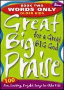Great Big Praise for a Great Big: Lillenas Publishing