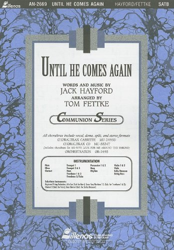 Until He Comes Again (Communion) (0834171279) by Tom Fettke; Jack Hayford