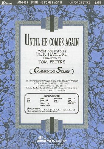Until He Comes Again (Communion) (9780834171275) by Tom Fettke; Jack Hayford