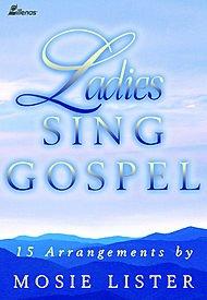 9780834171954: Ladies Sing Gospel: 15 Arrangements