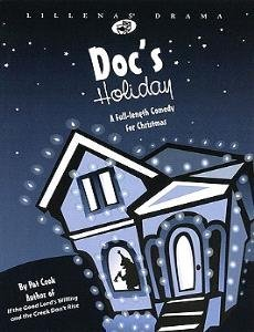 9780834172050: Doc's Holiday: A Full-length Comedy for Christmas