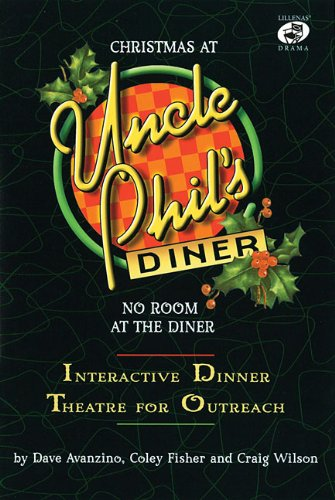 Christmas at Uncle Phil's Diner - No Room at the Diner: Interactive Dinner Theatre for ...