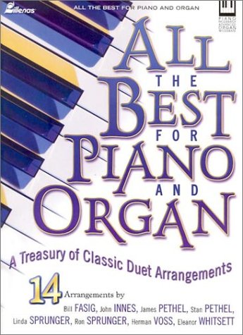 9780834172722: All the Best for Piano and Organ: A Treasury of Classic Duet Arrangements