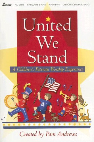 9780834172913: United We Stand: A Children's Patriotic Worship Experience