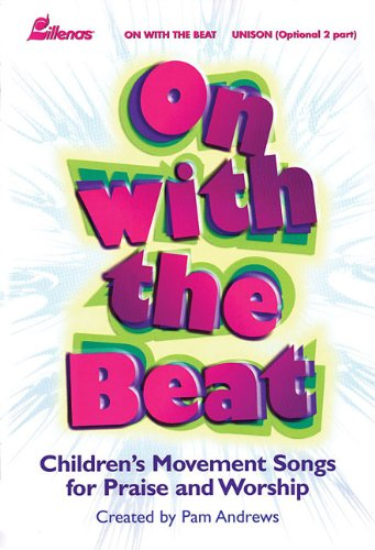 9780834172920: On with the Beat: Children's Movement Songs for Praise and Worship