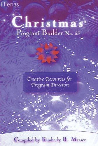 9780834173125: Christmas Program Builder No. 55: Creative Resources for Program Directors