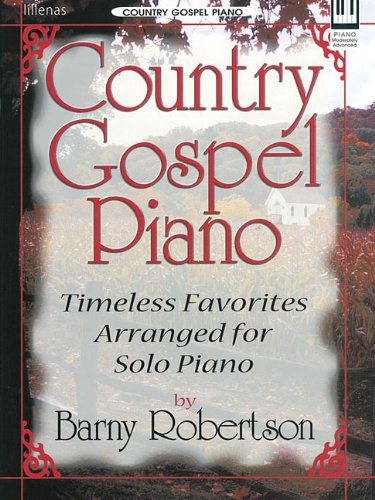 9780834173132: Country Gospel Piano: Timeless Favorites Arranged for Solo Piano