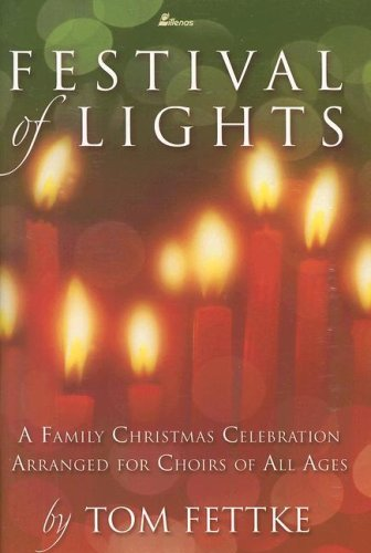 9780834173644: Festival of Lights: A Family Christmas Celebration Arranged for Choirs of All Ages