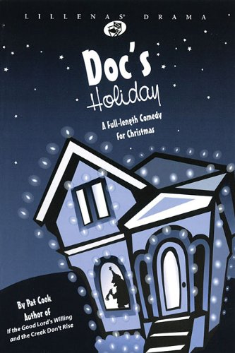 9780834173958: Doc's Holiday: A Full Length Comedy for Christmas (Lillenas Drama)