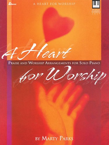 9780834173996: A Heart for Worship: Praise and Worship Arrangements for Solo Piano (Lillenas Publications)