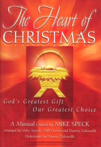 9780834174283: The Heart of Christmas: God's Greatest Gift, Our Greatest Choice