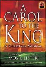 9780834174306: A Carol to the King: A Christmas Musical