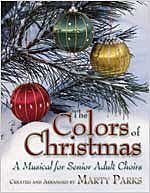 9780834174375: The Colors of Christmas: A Musical for Senior Adult Choirs