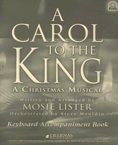 9780834174412: A Carol to the King: A Christmas Musical