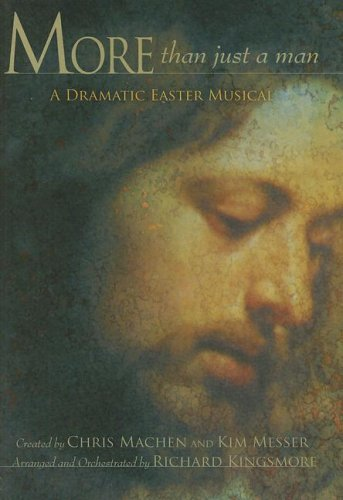 9780834174450: More than Just a Man: A Dramatic Easter Musical